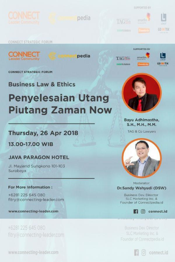 CONNECT STRATEGIC FORUM: Penyelesaian Utang Piutang Zaman Now