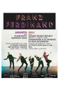 FRANZ FERDINAND AND THE LOCAL HEROES - JAKARTA