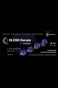 IS CIO Forum and Career Fest by AISINDO