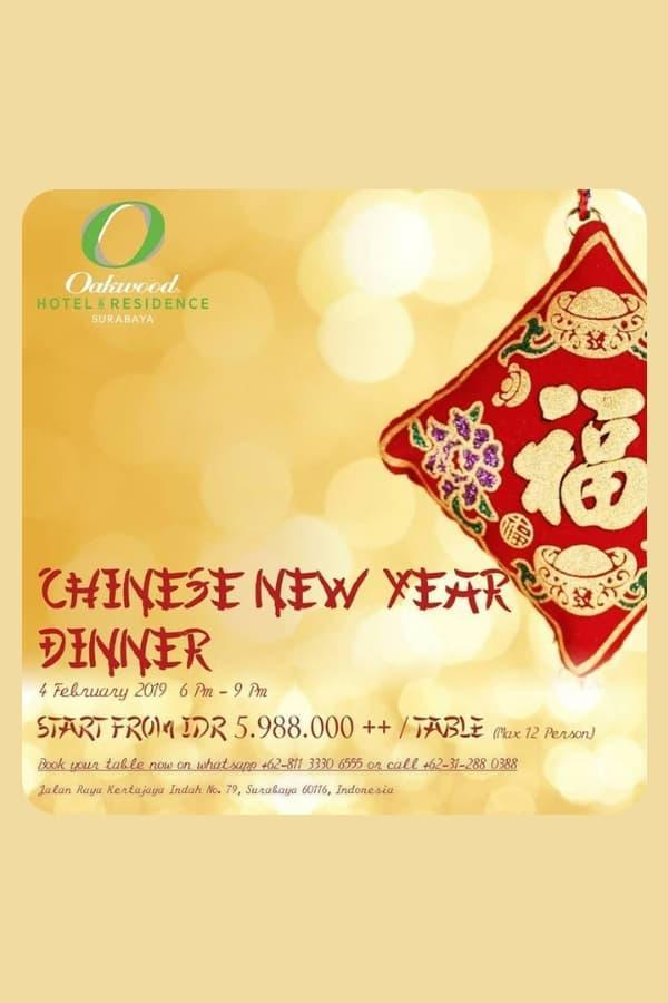 Chinese New Year Dinner at Oakwood Hotel & Residence Surabaya