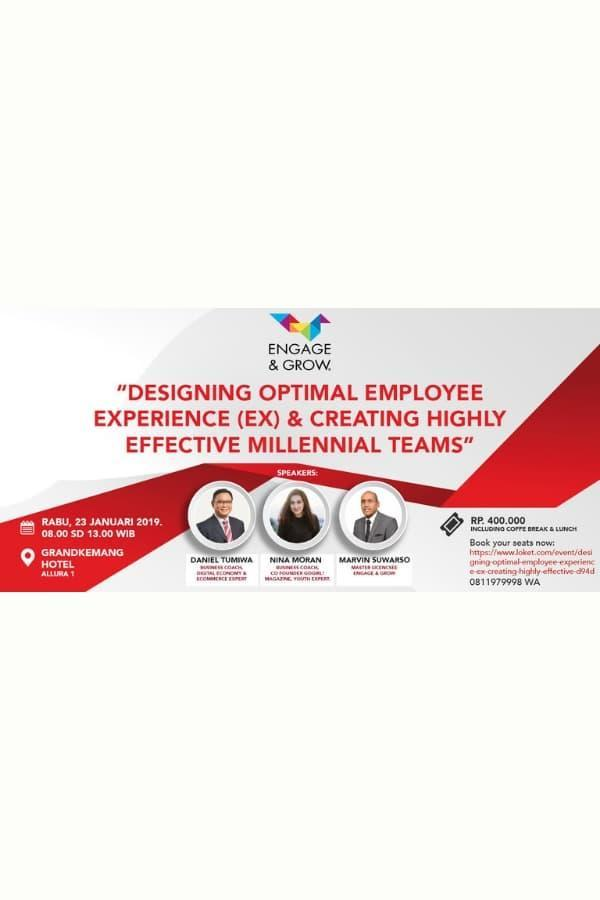 Designing Optimal Employee Experience (EX) & Creating Highly Effective Millennial Teams