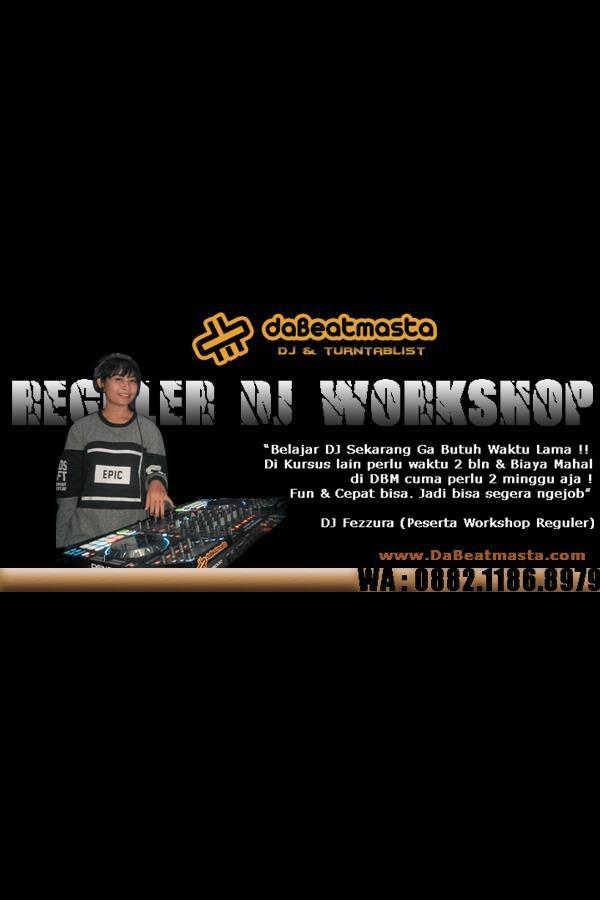 DJ Workshop Reguler Da Beatmasta