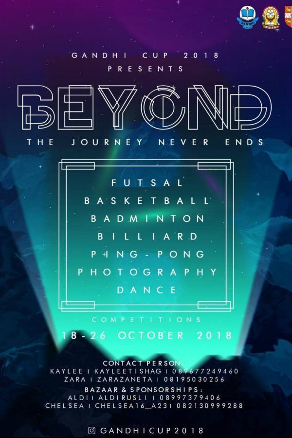 "GANDHI CUP 2018 ""BEYOND : THE JOURNEY NEVER ENDS"""