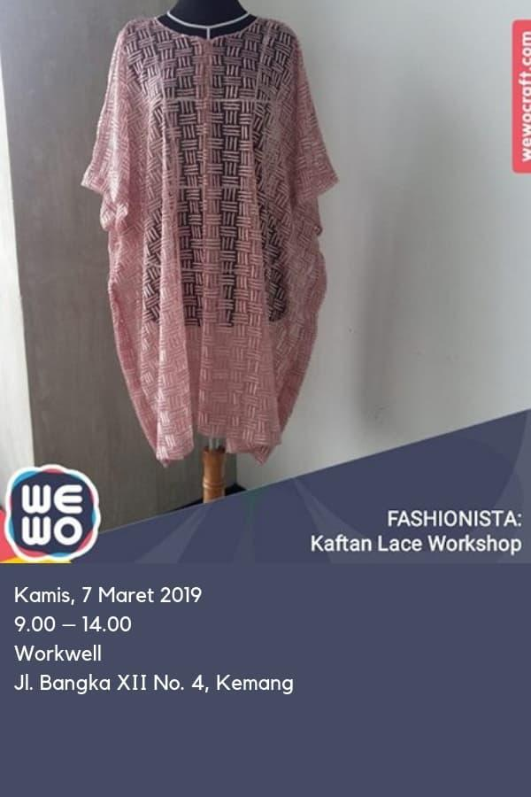 KAFTAN LACE WORKSHOP